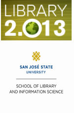 Library 2.013 Conference - Library 2.0